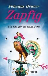 Zapfig - Ein Fall für die Kalte Sofie