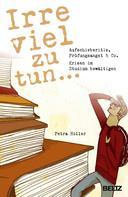 Petra Holler: Irre viel zu tun ... ★★★★★