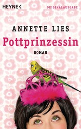 Pottprinzessin - Roman