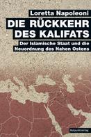 Loretta Napoleoni: Die Rückkehr des Kalifats ★★★★★
