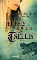 Cosima Quirini Bellersen: Das Teufelsmädchen aus Tsellis ★★★
