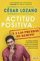 César Lozano: Actitud positiva... ¡y a las pruebas me remito!