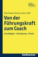 Sonja Öhlschlegel-Haubrock: Von der Führungskraft zum Coach