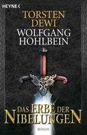 Torsten Dewi: Das Erbe der Nibelungen ★★★