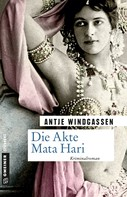Antje Windgassen: Die Akte Mata Hari ★★★★