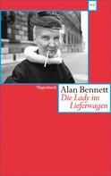 Alan Bennett: Die Lady im Lieferwagen ★★★