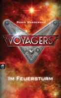 Robin Wasserman: Voyagers - Im Feuersturm ★★★★★