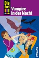 Petra Steckelmann: Die drei !!!, 27, Vampire in der Nacht (drei Ausrufezeichen) ★★★★★