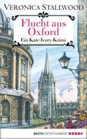 Veronica Stallwood: Flucht aus Oxford ★★★★