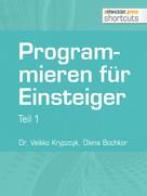 Dr. Veikko Krypzcyk: Programmieren für Einsteiger ★★★★