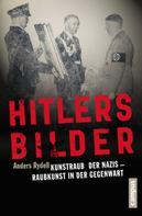 Anders Rydell: Hitlers Bilder ★★★★★