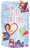 Zoe Sugg alias Zoella: Solo für Girl Online ★★★★