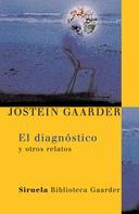 Jostein Gaarder: El diagnóstico