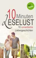 Barbara Gothe: 10 Minuten Leselust - Band 2: 10 romantische Liebesgeschichten ★★★★