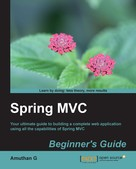 Amuthan G: Spring MVC Beginner's Guide