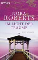 Nora Roberts: Im Licht der Träume ★★★★