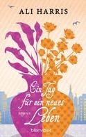 Ali Harris: Ein Tag für ein neues Leben ★★★★