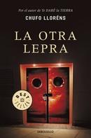 Chufo Lloréns: La otra lepra