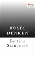 Bettina Stangneth: Böses Denken ★★