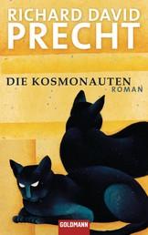 Die Kosmonauten - Roman